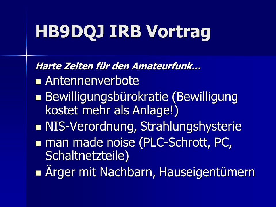 HB9DQJ IRB Vortrag Antennenverbote