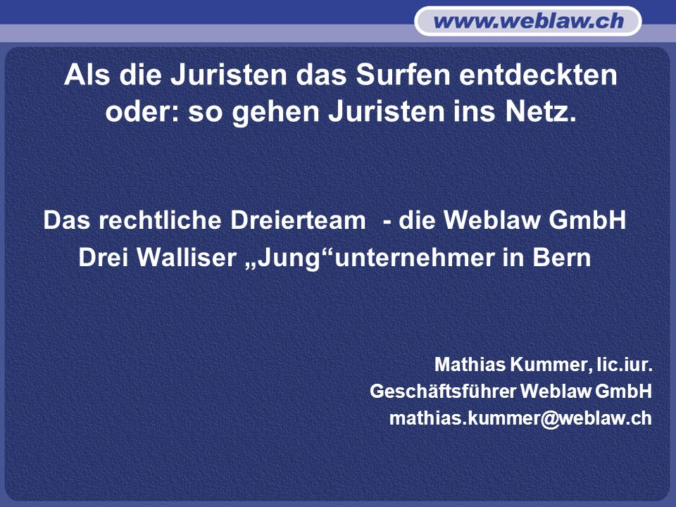 Das rechtliche Dreierteam - die Weblaw GmbH