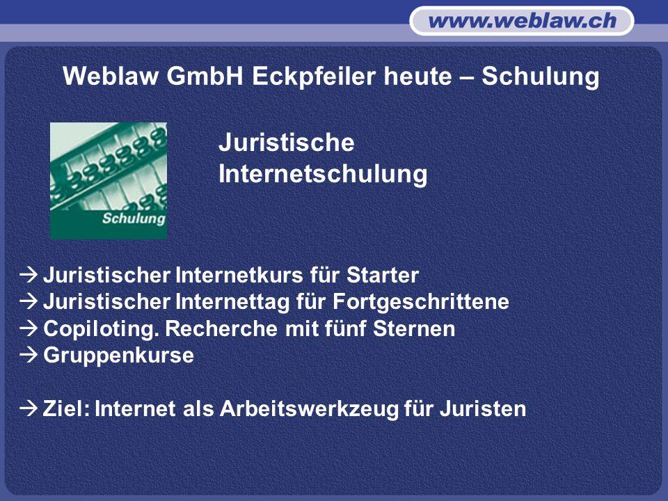 Weblaw GmbH Eckpfeiler heute – Schulung