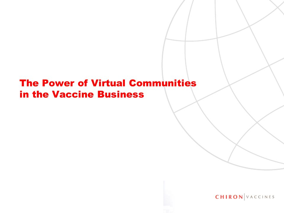 The Power of Virtual Communities in the Vaccine Business