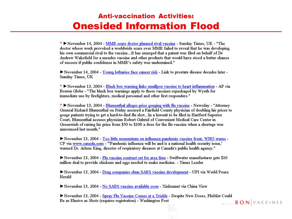 Anti-vaccination Activities: Onesided Information Flood