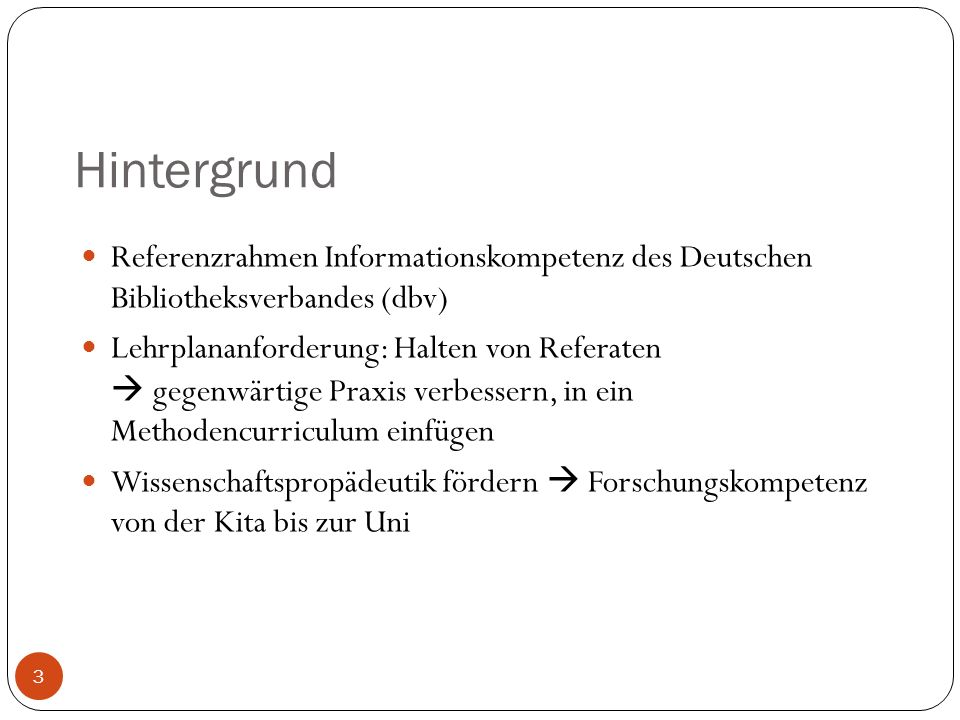 Hintergrund Referenzrahmen Informationskompetenz des Deutschen Bibliotheksverbandes (dbv)