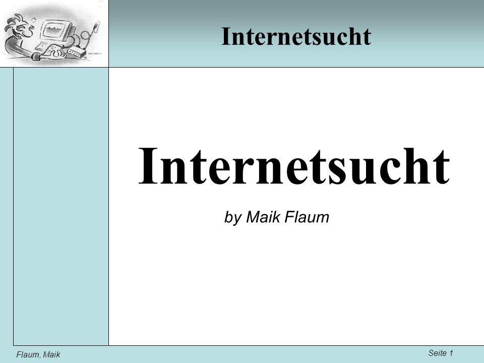 Internetsucht Internetsucht by Maik Flaum Flaum, Maik Seite 1