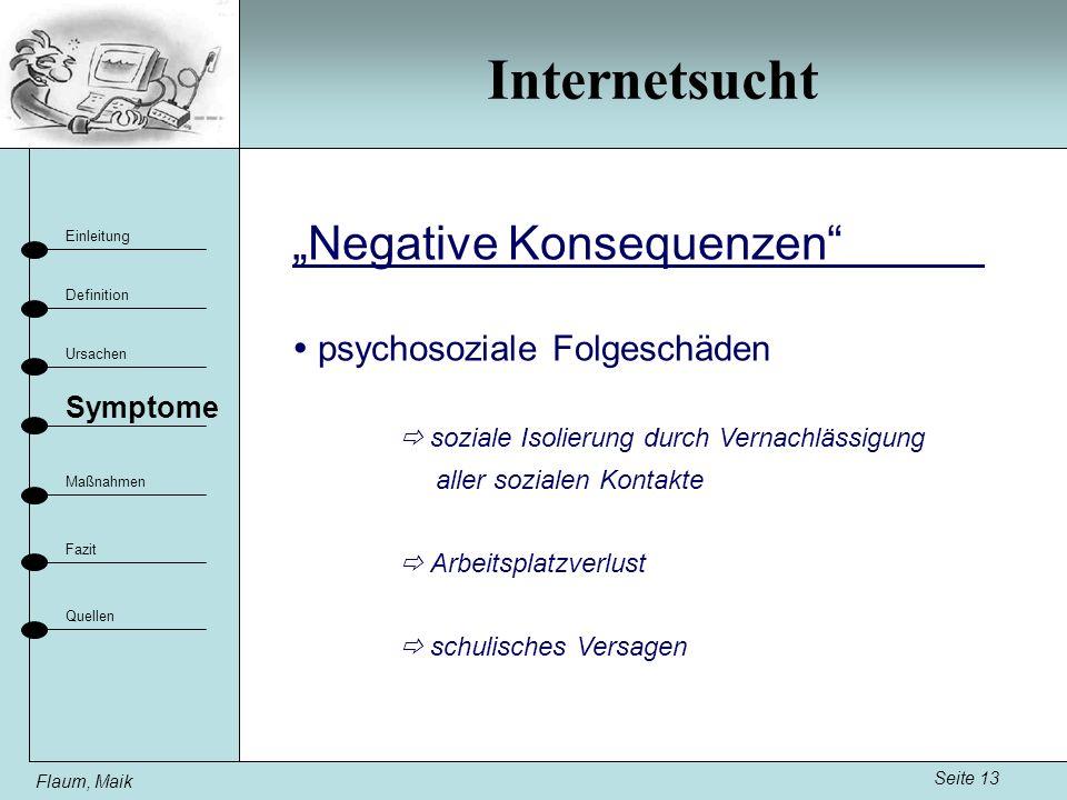 "Internetsucht ""Negative Konsequenzen  psychosoziale Folgeschäden"