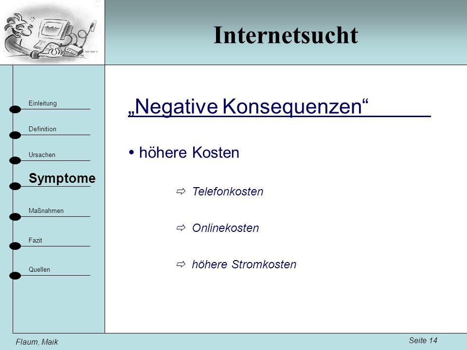 """Internetsucht """"Negative Konsequenzen  höhere Kosten Symptome"""