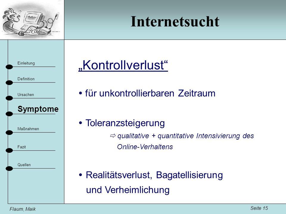 """Internetsucht """"Kontrollverlust  für unkontrollierbaren Zeitraum"""