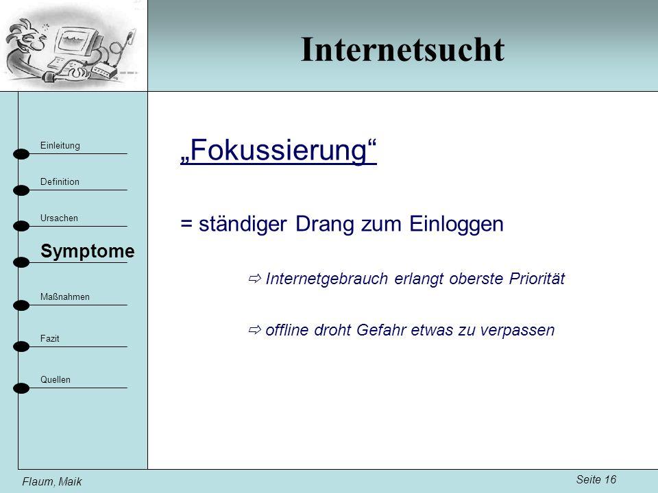 """Internetsucht """"Fokussierung = ständiger Drang zum Einloggen Symptome"""
