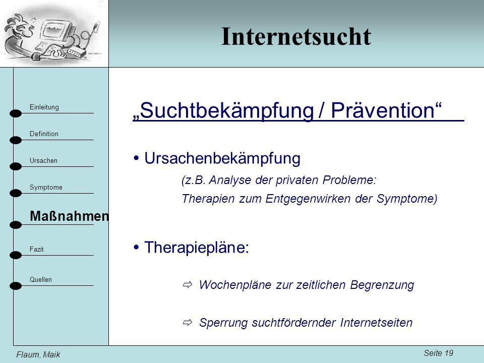 """Internetsucht """"Suchtbekämpfung / Prävention  Ursachenbekämpfung"""