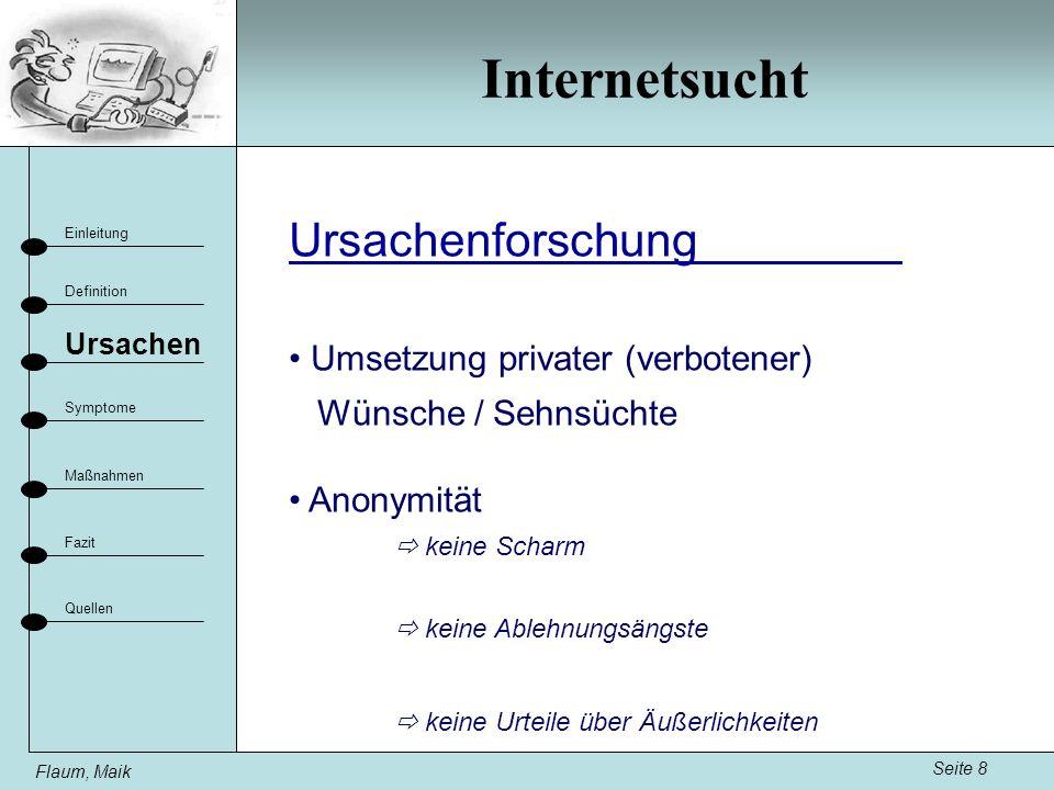 Internetsucht Ursachenforschung Umsetzung privater (verbotener)