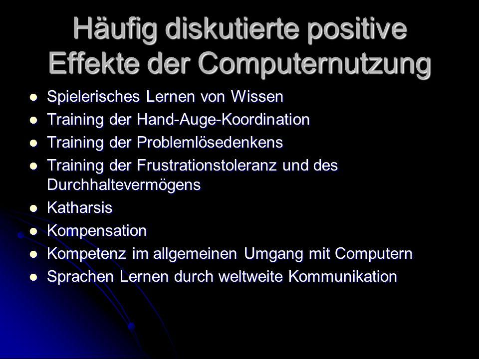 Häufig diskutierte positive Effekte der Computernutzung