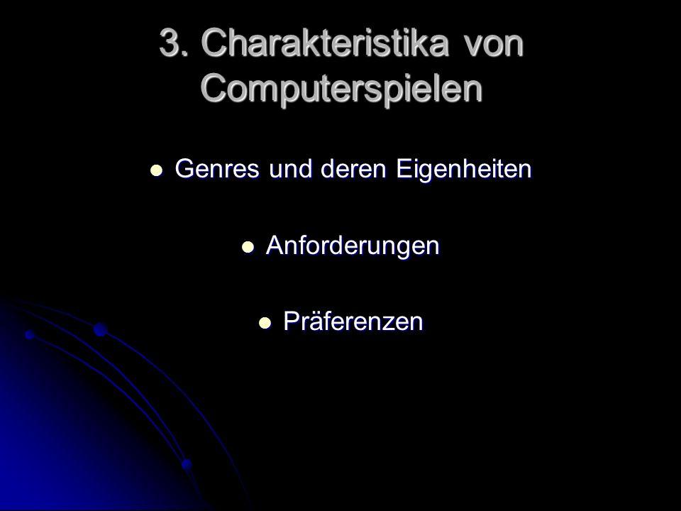 3. Charakteristika von Computerspielen