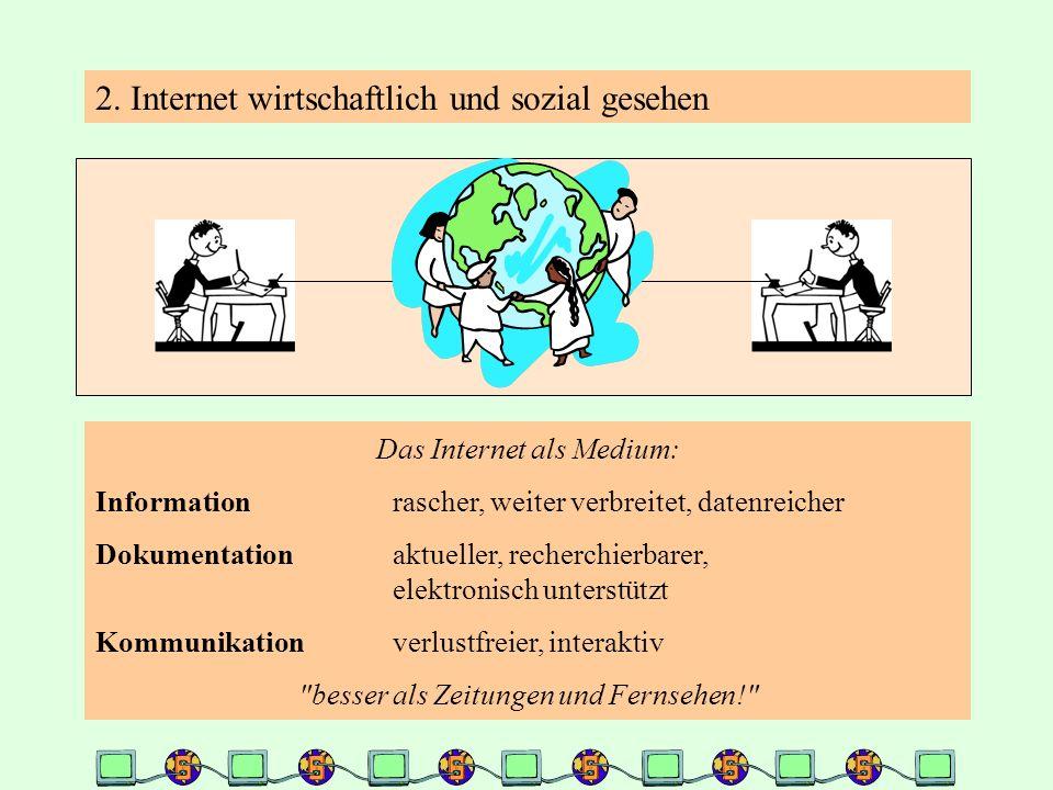 2. Internet wirtschaftlich und sozial gesehen