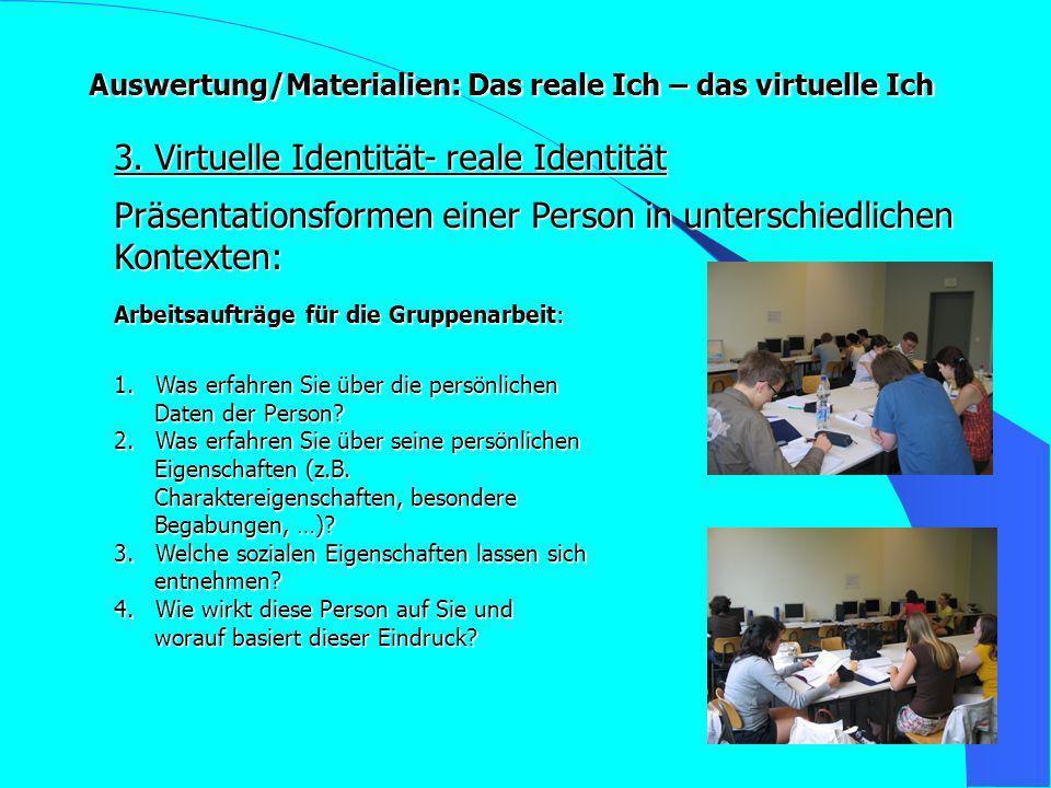 3. Virtuelle Identität- reale Identität