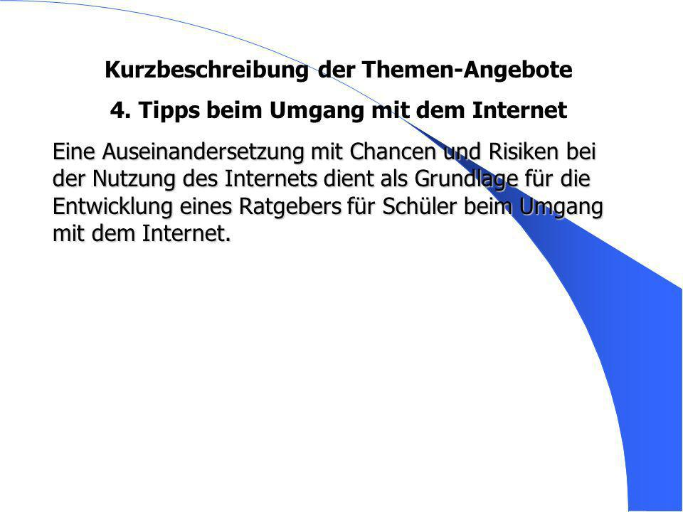 4. Tipps beim Umgang mit dem Internet
