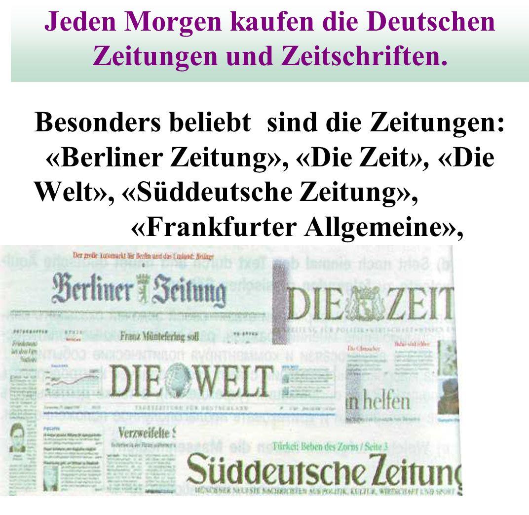 Jeden Morgen kaufen die Deutschen Zeitungen und Zeitschriften