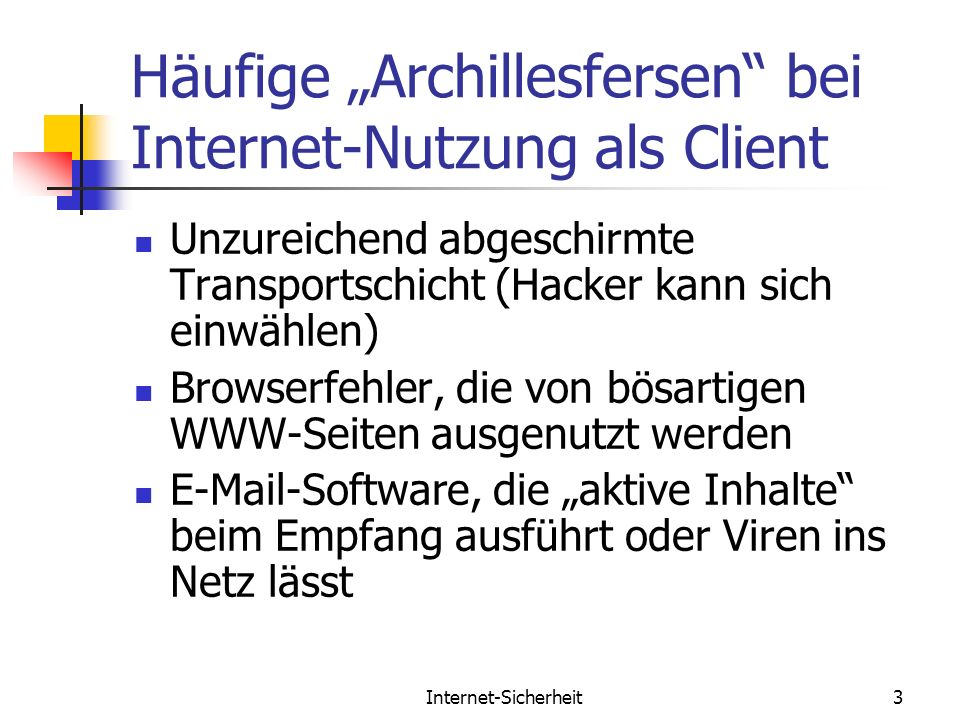 """Häufige """"Archillesfersen bei Internet-Nutzung als Client"""