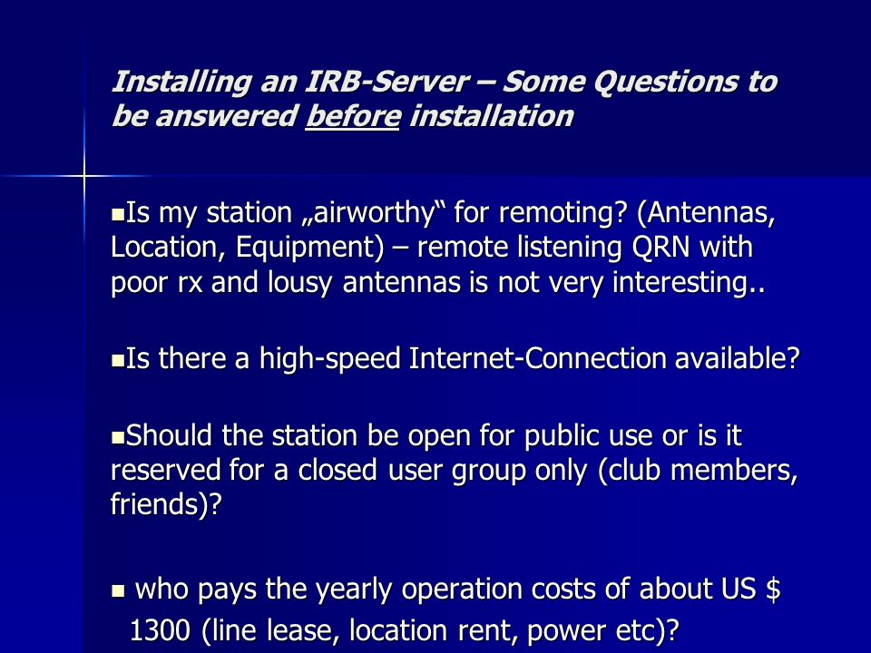 Installing an IRB-Server – Some Questions to be answered before installation
