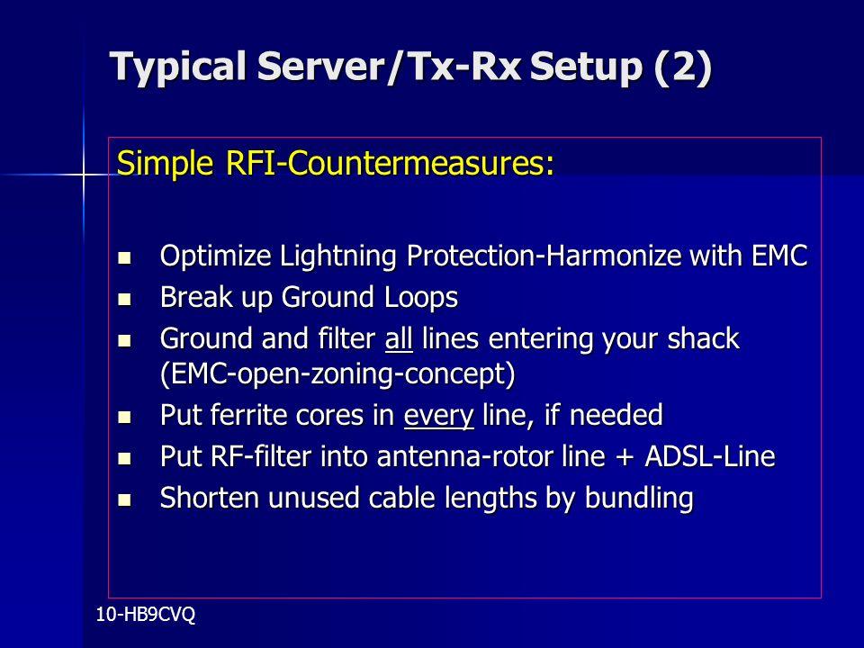 Typical Server/Tx-Rx Setup (2)