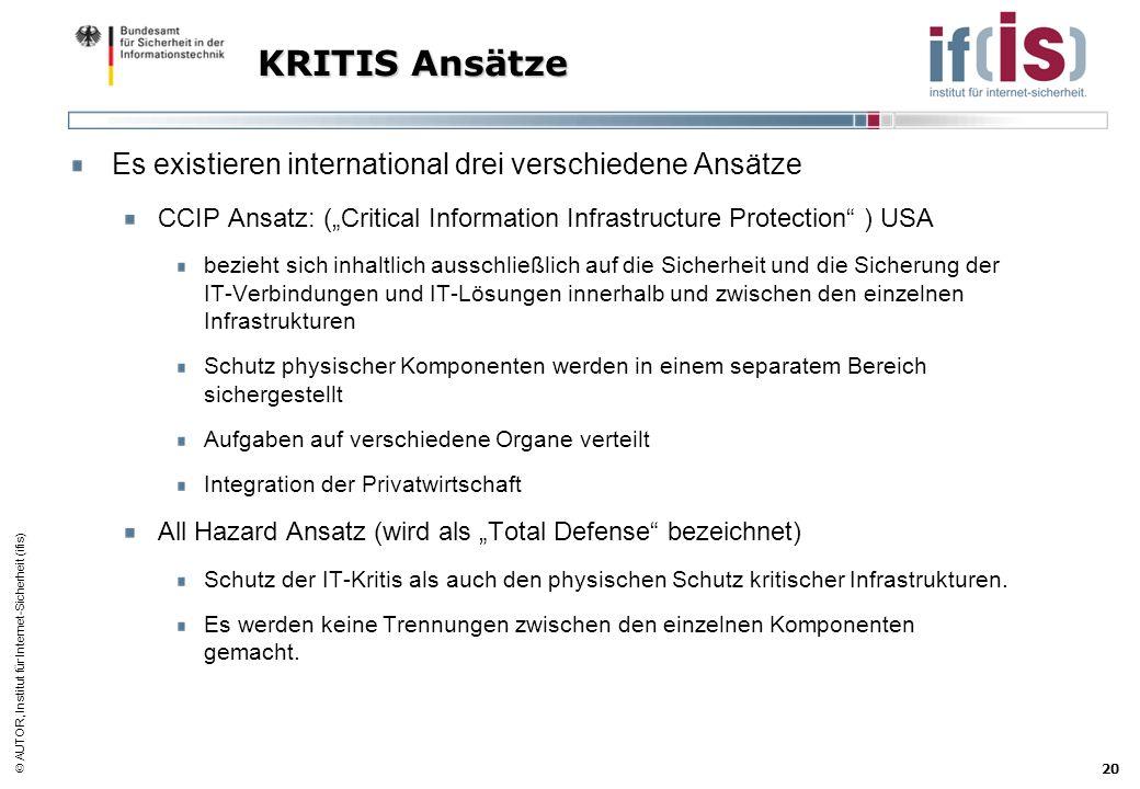 KRITIS Ansätze Es existieren international drei verschiedene Ansätze