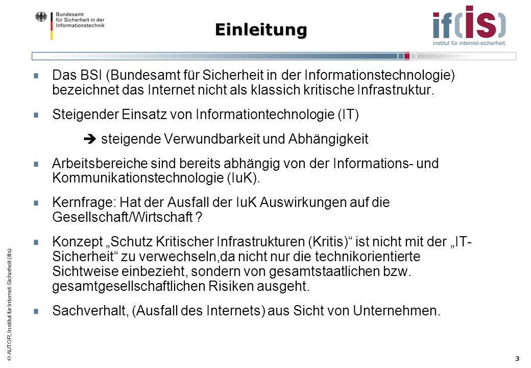 Einleitung Das BSI (Bundesamt für Sicherheit in der Informationstechnologie) bezeichnet das Internet nicht als klassich kritische Infrastruktur.