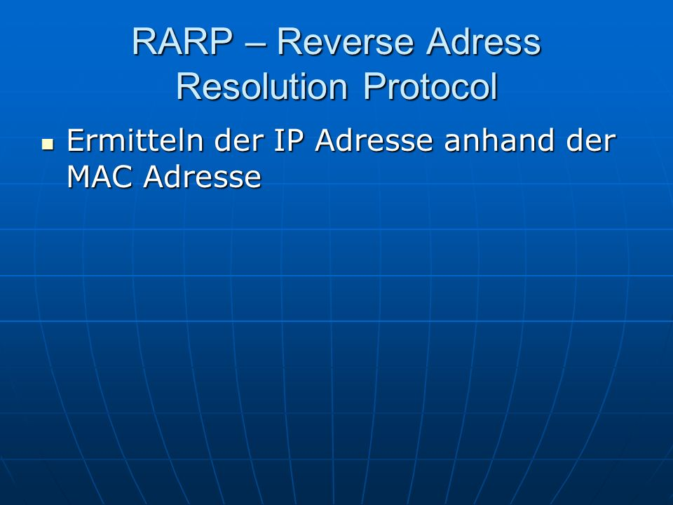 RARP – Reverse Adress Resolution Protocol