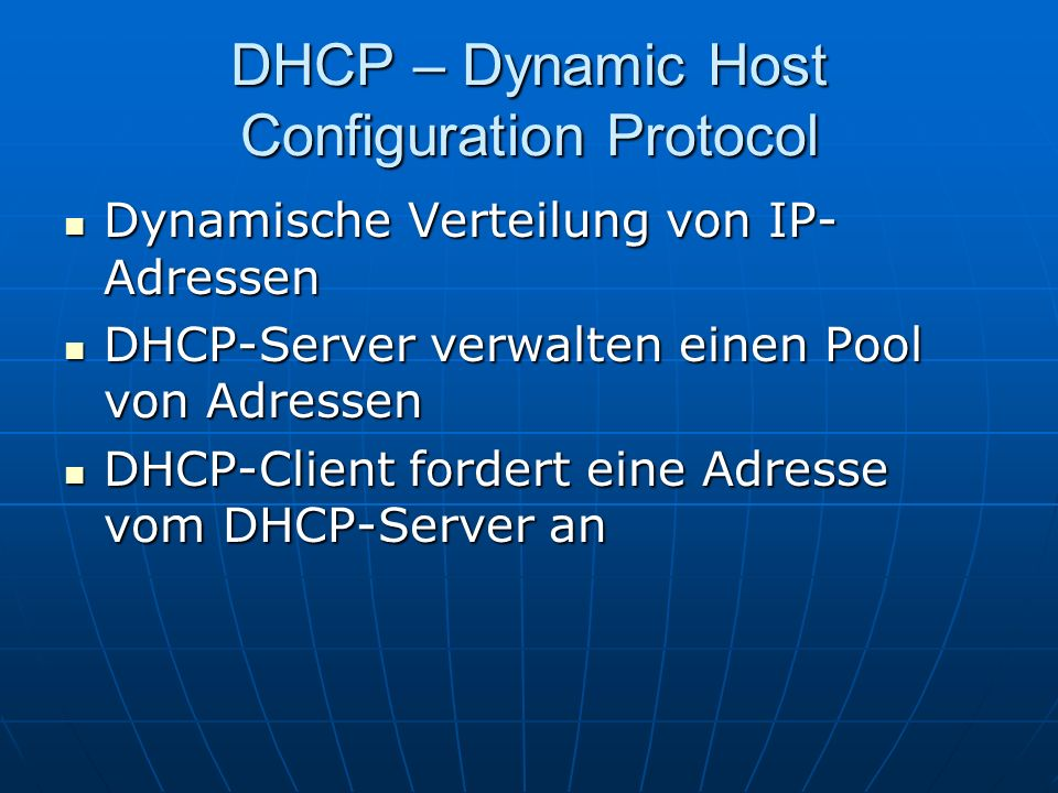 DHCP – Dynamic Host Configuration Protocol