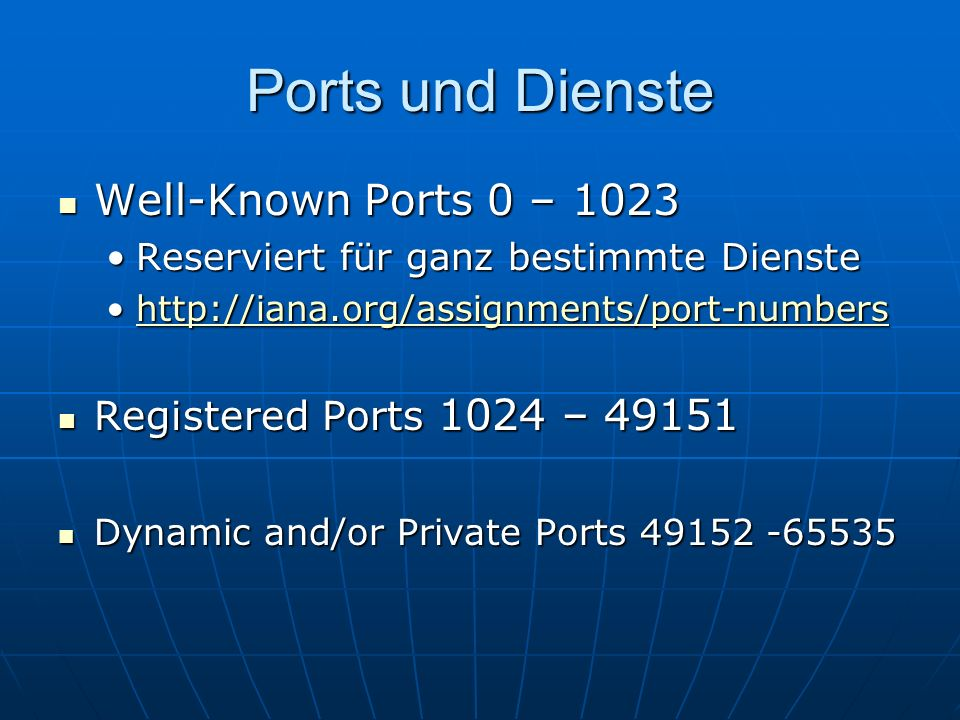 Ports und Dienste Well-Known Ports 0 – 1023