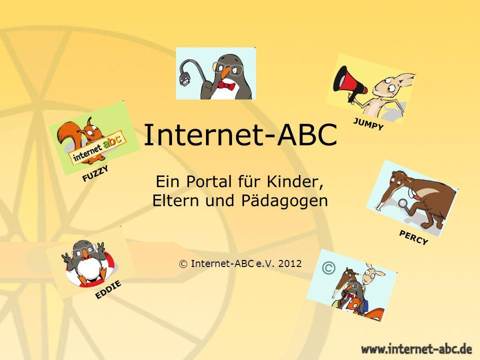 Ein Portal für Kinder, Eltern und Pädagogen © Internet-ABC e.V. 2012
