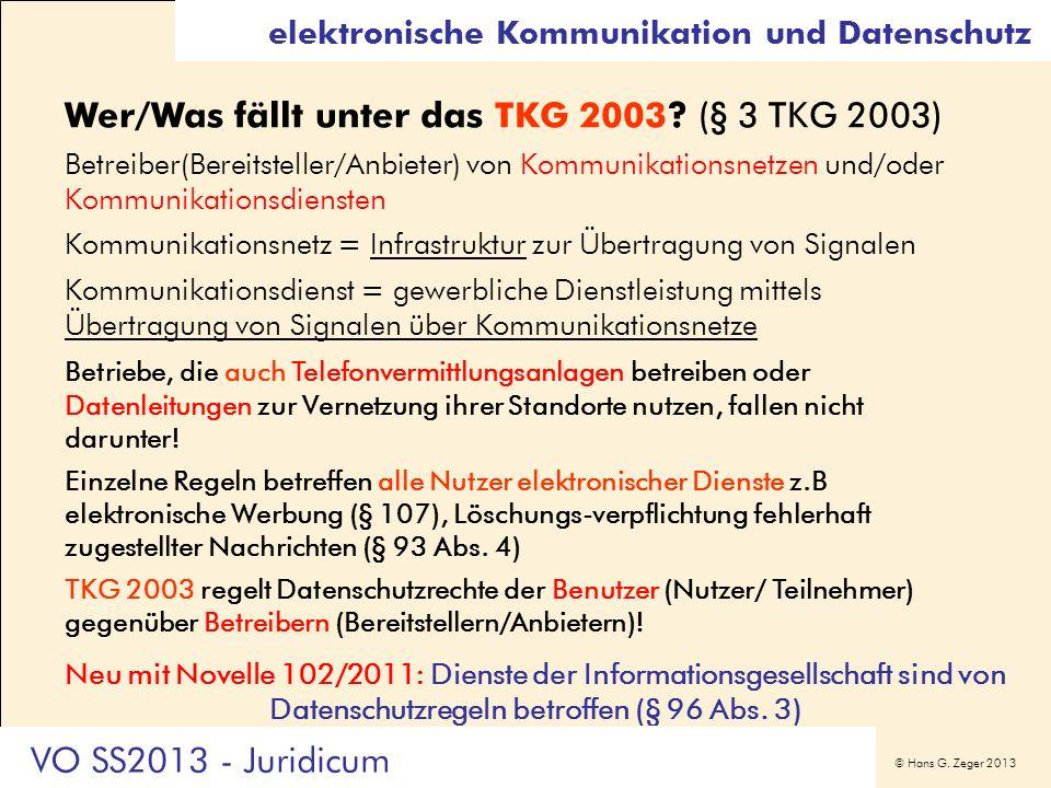 Wer/Was fällt unter das TKG 2003 (§ 3 TKG 2003)
