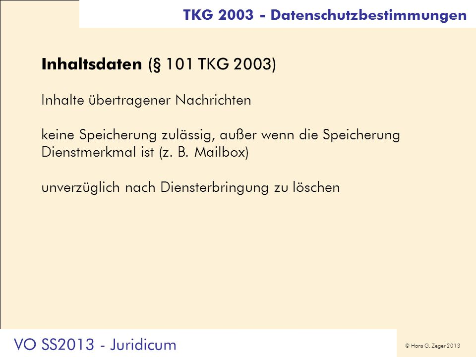 Inhaltsdaten (§ 101 TKG 2003) VO SS2013 - Juridicum