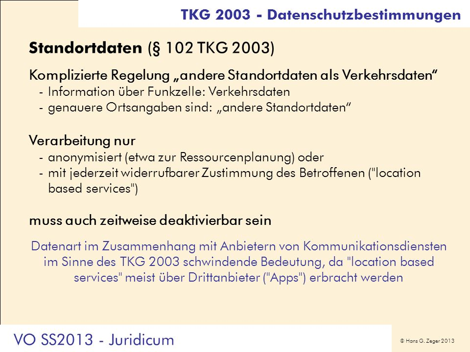 Standortdaten (§ 102 TKG 2003) VO SS2013 - Juridicum