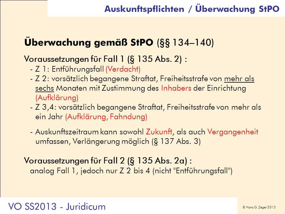 Überwachung gemäß StPO (§§ 134–140)
