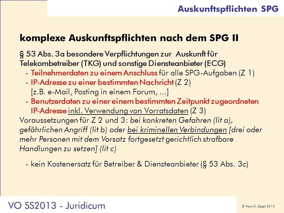 komplexe Auskunftspflichten nach dem SPG II