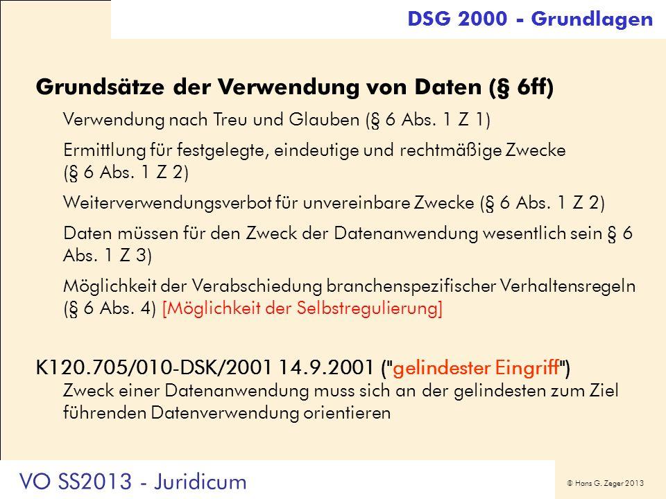 Grundsätze der Verwendung von Daten (§ 6ff)