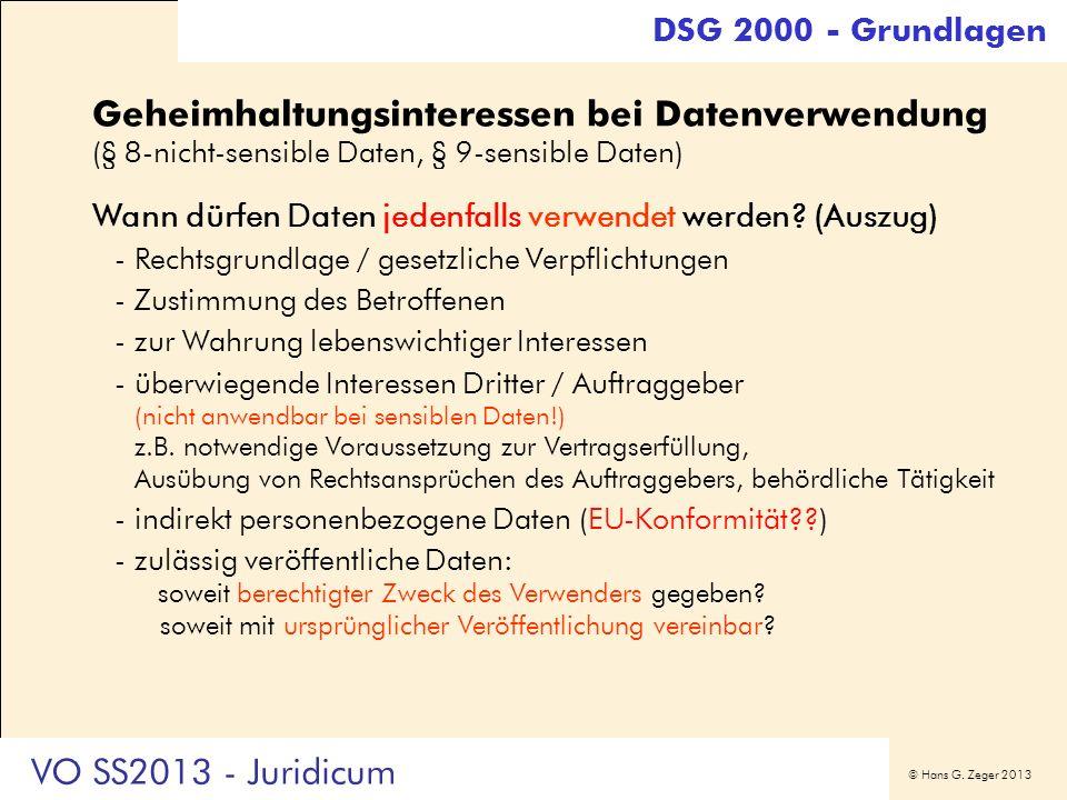 DSG 2000 - Grundlagen Geheimhaltungsinteressen bei Datenverwendung (§ 8-nicht-sensible Daten, § 9-sensible Daten)