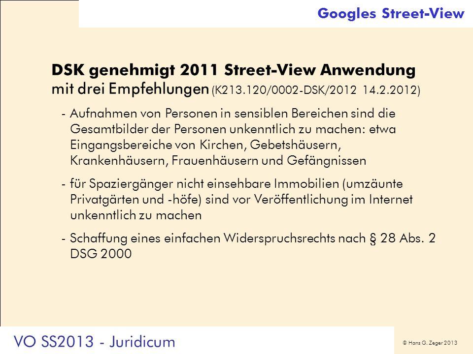 Googles Street-View DSK genehmigt 2011 Street-View Anwendung mit drei Empfehlungen (K213.120/0002-DSK/2012 14.2.2012)