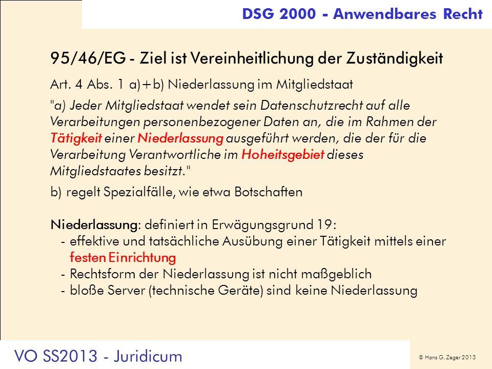 95/46/EG - Ziel ist Vereinheitlichung der Zuständigkeit