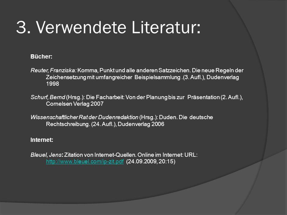 3. Verwendete Literatur: