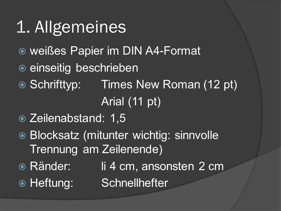 1. Allgemeines weißes Papier im DIN A4-Format einseitig beschrieben