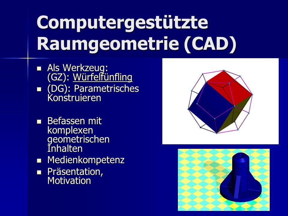 Computergestützte Raumgeometrie (CAD)