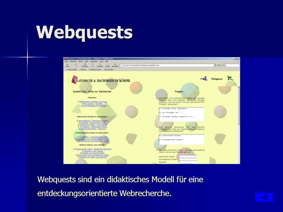 Webquests Jeweils einen Link.