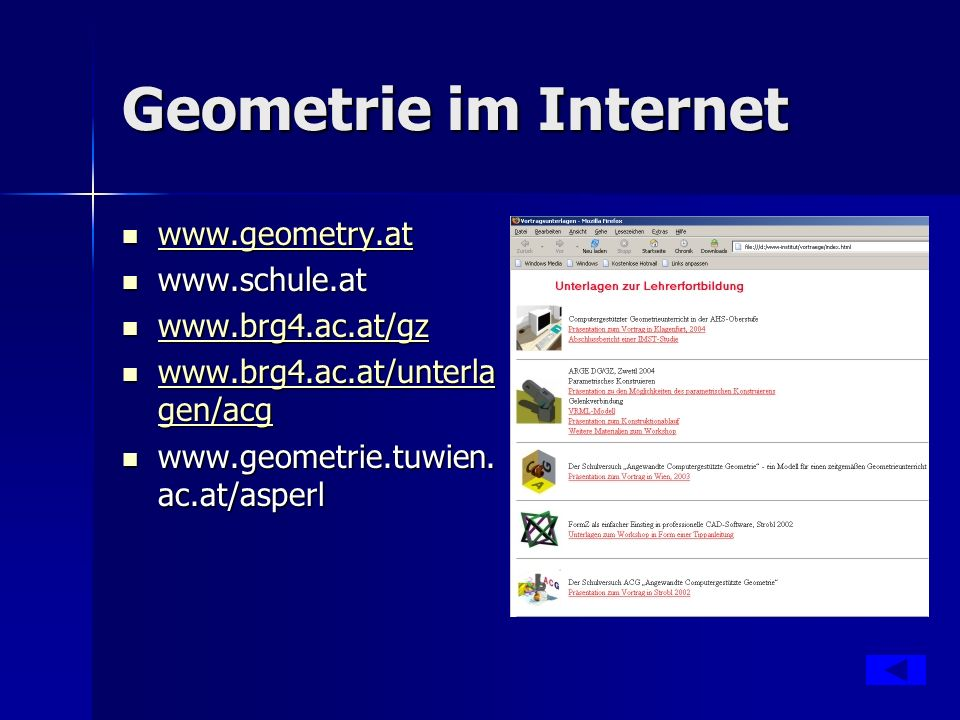 Geometrie im Internet www.geometry.at www.schule.at www.brg4.ac.at/gz