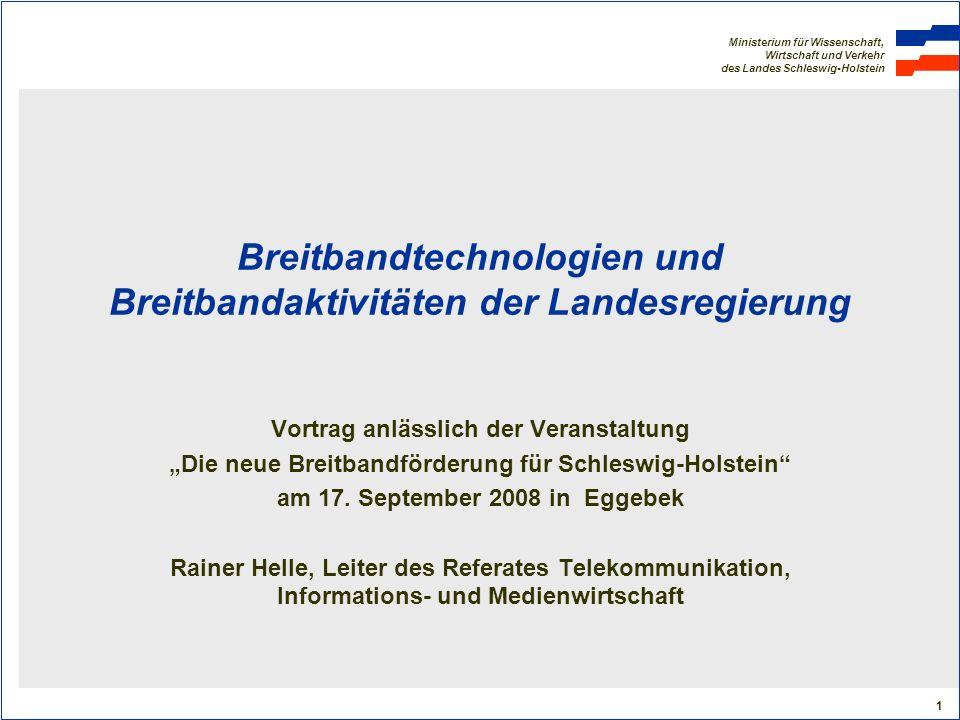 Breitbandtechnologien und Breitbandaktivitäten der Landesregierung