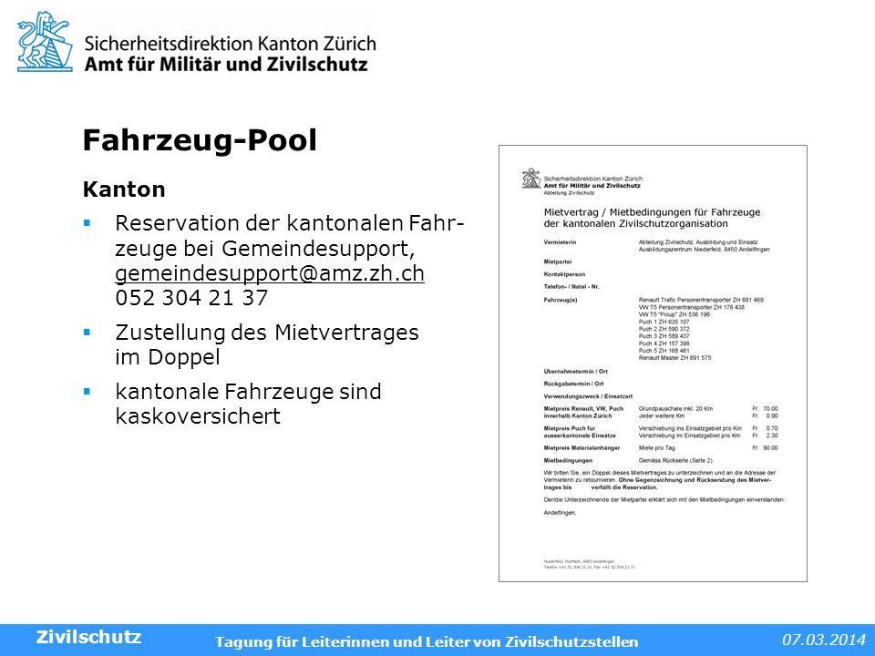 Fahrzeug-Pool Kanton. Reservation der kantonalen Fahr- zeuge bei Gemeindesupport, gemeindesupport@amz.zh.ch 052 304 21 37.