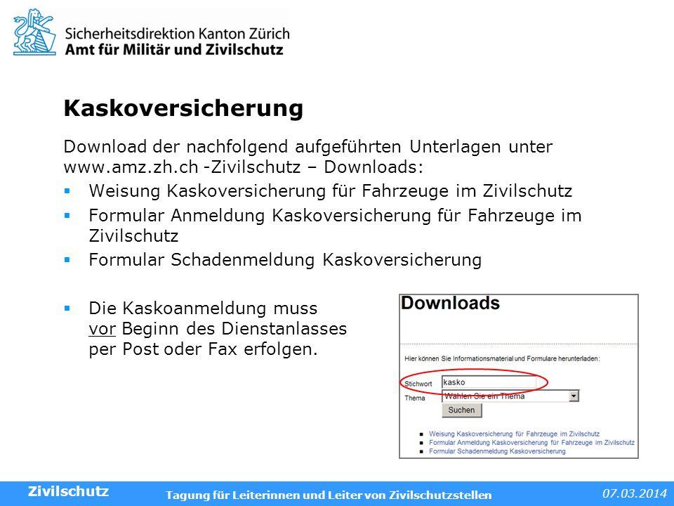 Kaskoversicherung Download der nachfolgend aufgeführten Unterlagen unter www.amz.zh.ch -Zivilschutz – Downloads: