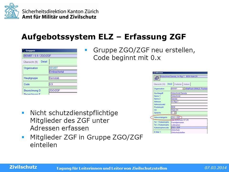 Aufgebotssystem ELZ – Erfassung ZGF