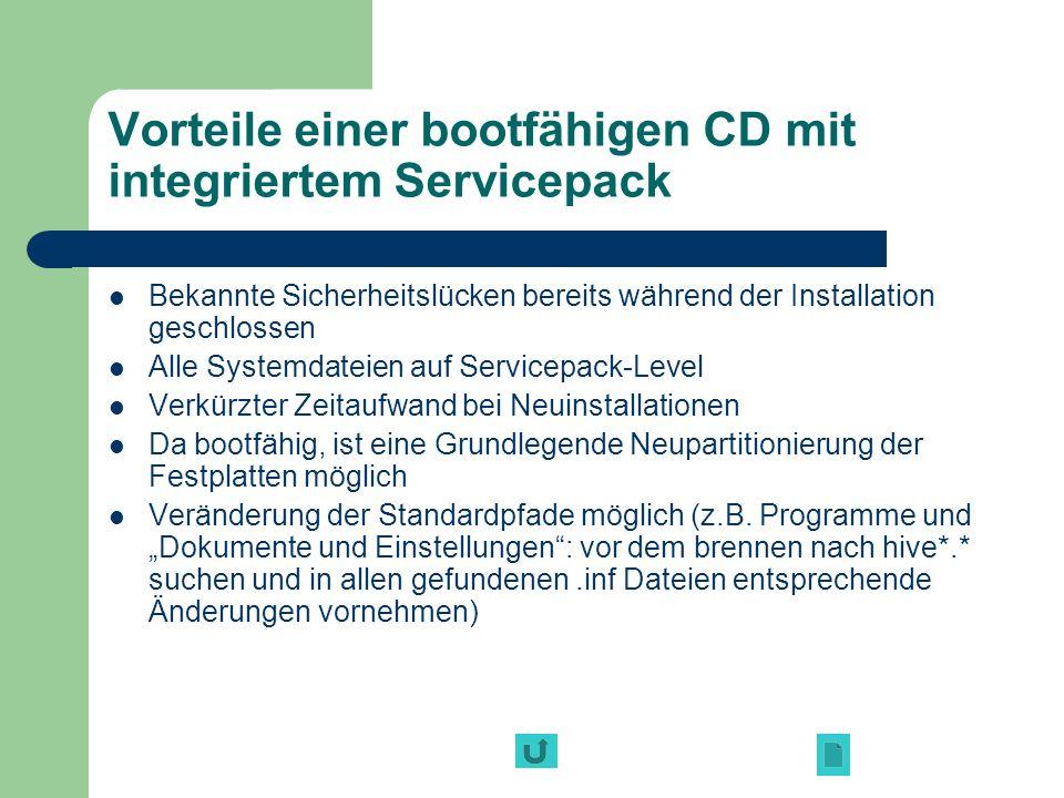 Vorteile einer bootfähigen CD mit integriertem Servicepack