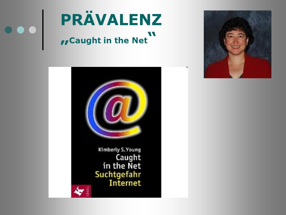 "PRÄVALENZ ""Caught in the Net"