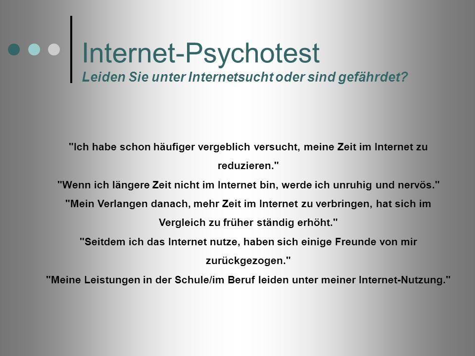 Internet-Psychotest Leiden Sie unter Internetsucht oder sind gefährdet