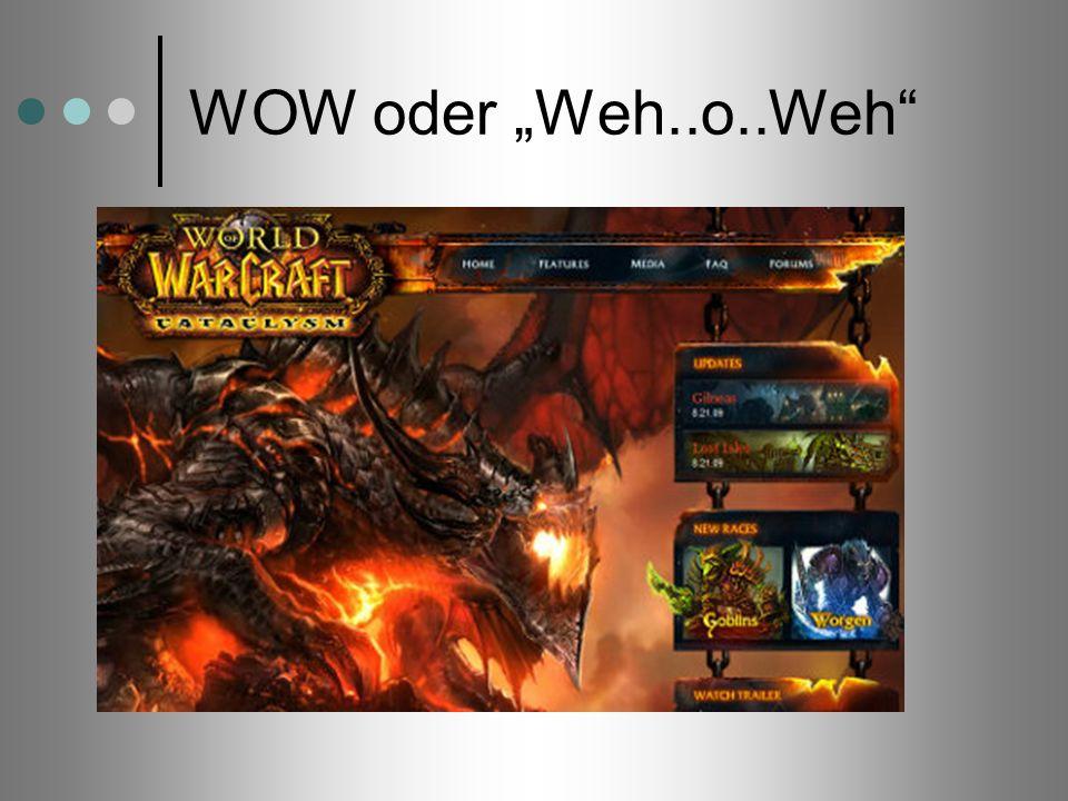 """WOW oder """"Weh..o..Weh Als das Kokain in der Online-Spiele-Welt wird das Fantasy-Rollenspiel World of Warcraft gehandelt."""